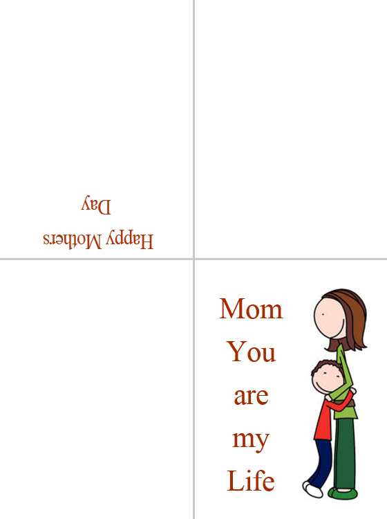 Printable Mom You Are My Life Cards