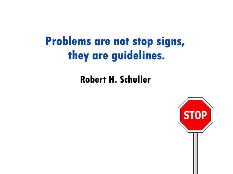 Problems Stop Sign Printable Quotes