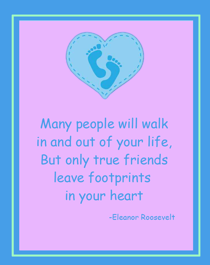 Roosevelt True Friends Printable Quotes