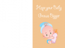 Hope Your Baby Grows Bigger Cards
