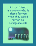 Friends Being There Printable Quotes