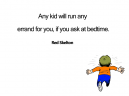 Children Run Errands Printable Quotes